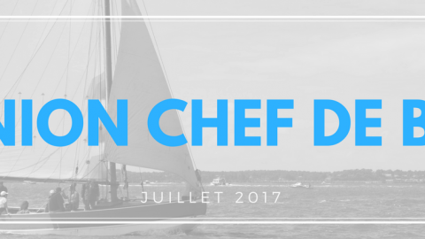 Réunion Chef de bord – Juillet 2017